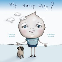 Cover Why Worry Wally?