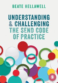Cover Understanding and Challenging the SEND Code of Practice
