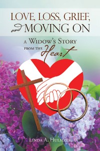 Cover Love, Loss, Grief, and Moving On