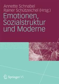 Cover Emotionen, Sozialstruktur und Moderne