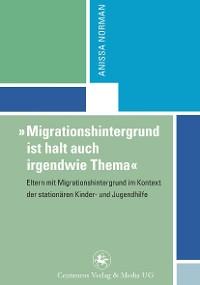 """Cover """"Migrationshintergrund ist halt auch irgendwie Thema"""""""