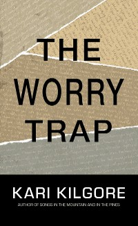 Cover The Worry Trap