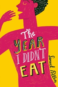 Cover Year I Didn't Eat