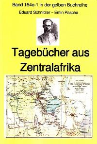 Cover Emin Pascha: Reisetagebücher aus Zentralafrika aus den 1870-80er Jahren