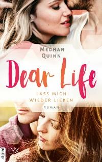 Cover Dear Life - Lass mich wieder lieben