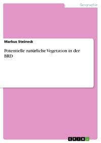 Cover Potentielle natürliche Vegetation in der BRD