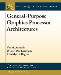 Cover General-Purpose Graphics Processor Architectures