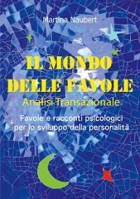 Cover Il Mondo delle Favole Analisi Transazionale