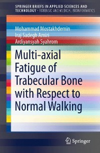 Cover Multi-axial Fatigue of Trabecular Bone with Respect to Normal Walking