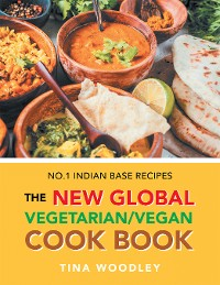 Cover The New Global Vegetarian/Vegan Cook Book