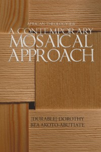 Cover African Theology/Ies: a Contemporary Mosaical Approach