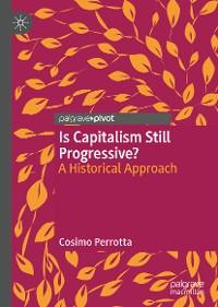 Cover Is Capitalism Still Progressive?