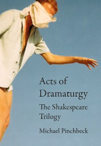 Cover Acts of Dramaturgy