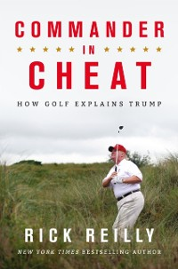 Cover Commander in Cheat: How Golf Explains Trump