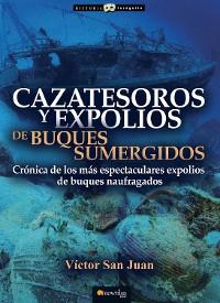 Cover Cazatesoros y expolios de buques sumergidos