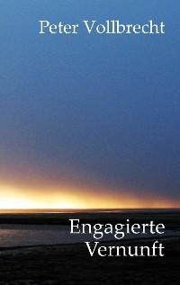 Cover Engagierte Vernunft