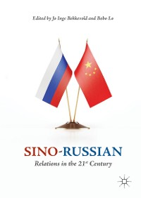 Cover Sino-Russian Relations in the 21st Century