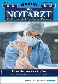 Cover Der Notarzt 352 - Arztroman