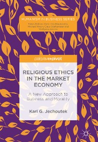 Cover Religious Ethics in the Market Economy