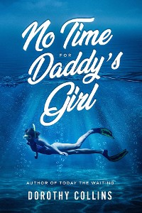 Cover No Time for Daddy's Girl