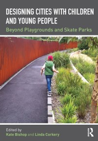 Cover Designing Cities with Children and Young People