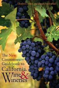 Cover The New Connoisseurs' Guidebook to California Wine and Wineries