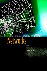 Cover Networks, The Proceedings Of The Joint International Conference On Wireless Lans And Home Networks (Icwlhn 2002) & Networking (Icn 2002)