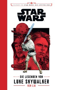 Cover Star Wars: Die Legenden von Luke Skywalker