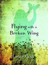 Cover Flying With a Broken Wing