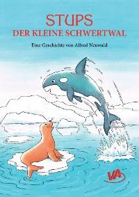 Cover Stups der kleine Schwertwal