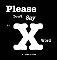 Cover Please Don't Say An X Word