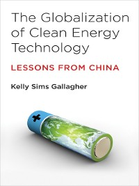 Cover The Globalization of Clean Energy Technology