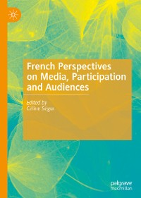 Cover French Perspectives on Media, Participation and Audiences
