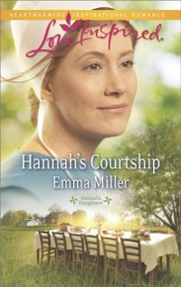Cover Hannah's Courtship (Mills & Boon Love Inspired) (Hannah's Daughters, Book 8)