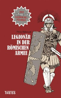 Cover Legionär in der römischen Armee