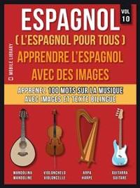 Cover Espagnol ( L'Espagnol Pour Tous ) - Apprendre l'espagnol avec des images (Vol 10)