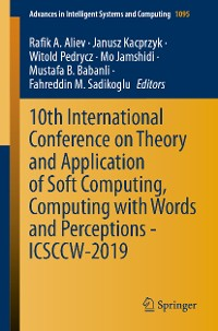 Cover 10th International Conference on Theory and Application of Soft Computing, Computing with Words and Perceptions - ICSCCW-2019
