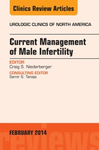 Cover Current Management of Male Infertility, An Issue of Urologic, E-Book