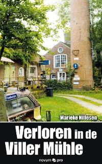 Cover Verloren in de Viller Mühle