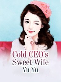 Cover Cold CEO's Sweet Wife