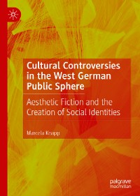 Cover Cultural Controversies in the West German Public Sphere