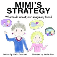 Cover MIMI'S STRATEGY What to do about your imaginary friend