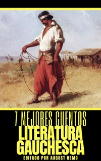 Cover 7 mejores cuentos - Literatura Gauchesca