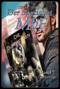 Cover Die Supererden (Der Spezialist MbF  7)