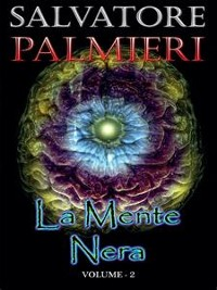Cover La Mente Nera - (volume 2°)