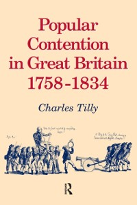 Cover Popular Contention in Great Britain, 1758-1834