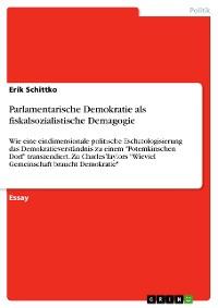 Cover Parlamentarische Demokratie als fiskalsozialistische Demagogie