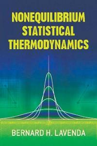 Cover Nonequilibrium Statistical Thermodynamics