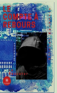 Cover Le compte à rebours - Tome 2