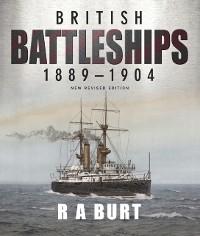 Cover British Battleships, 1889-1904